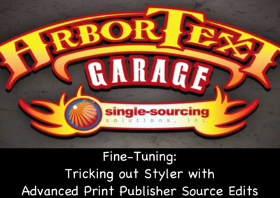 Fine-Tuning: Tricking Out Styler with Advanced Print Publisher Source Edits