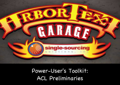 Power-User's Toolkit: ACL Preliminaries