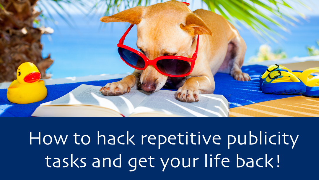 How to hack repetitive publicity tasks presentation hero image